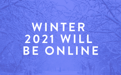 Winter 2021 Will be Online