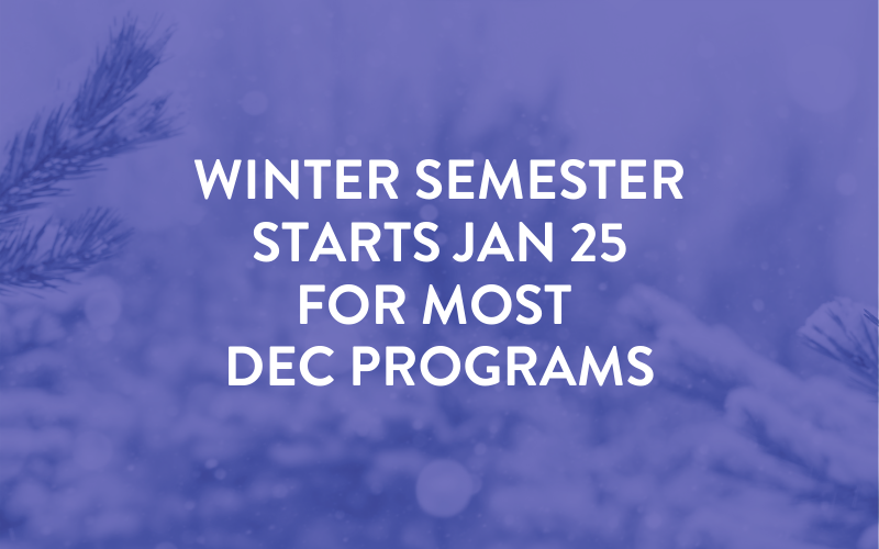 Winter 2021 semester postponed for most dec programs