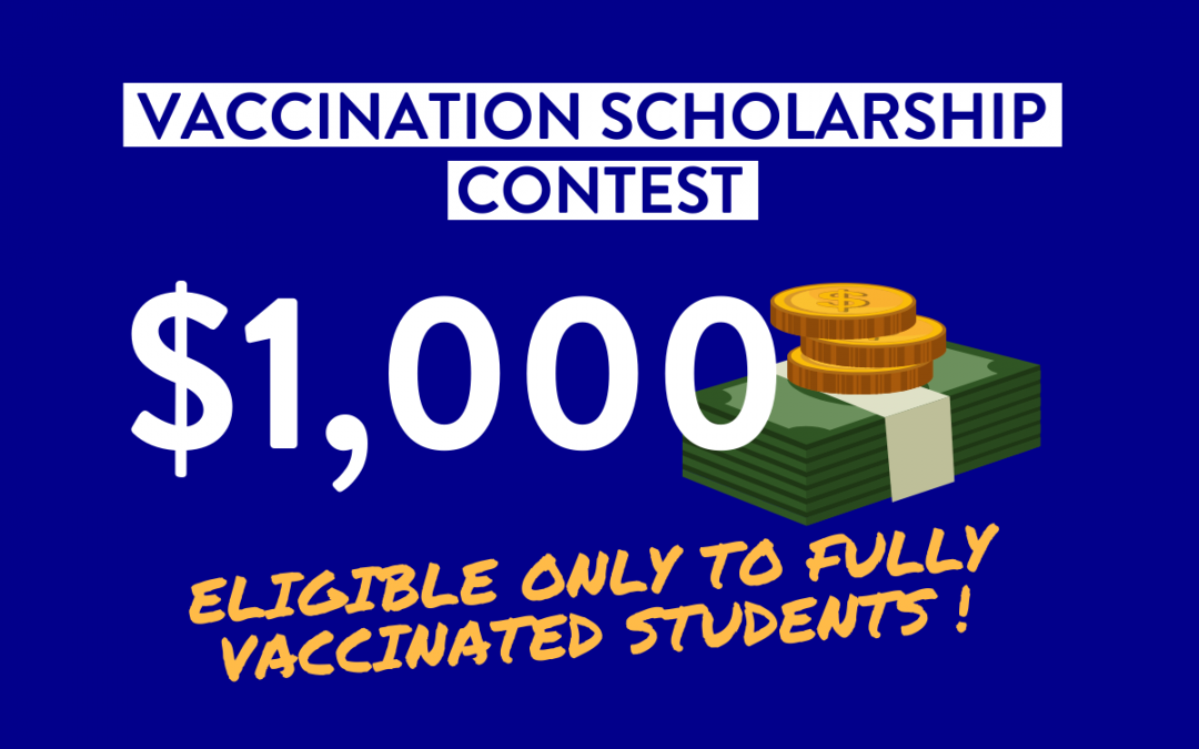 $1,000 Vaccination Scholarship Contest